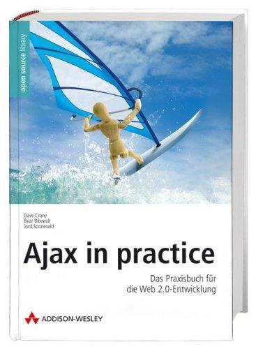 9783827325969: Ajax in practice: Das Praxisbuch für die Web 2.0-Entwicklung