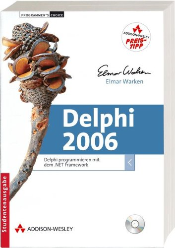 9783827326645: Delphi 2006: Delphi programmieren mit dem .NET Framework (Programmer's Choice)