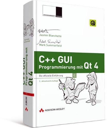 9783827327291: C++ GUI Programmierung mit Qt 4: Die offizielle Einführung
