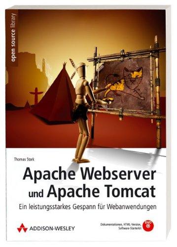 9783827327482: Apache Webserver und Apache Tomcat: Ein leistungsstarkes Gespann für Webanwendungen