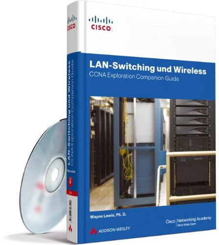 9783827327499: LAN-Switching und Wireless - CCNA Exploration Companion Guide