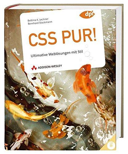 9783827327819: CSS pur!: Ultimative Weblösungen mit Stil