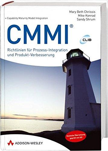 9783827327840: CMMI: Richtlinien für Prozess-Integration und Produkt-Verbesserung