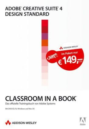 9783827328106: Adobe Creative Suite 4 Design Standard - Bundle: Classroom in a Book. Die offiziellen Trainingsbücher von Adobe Systems