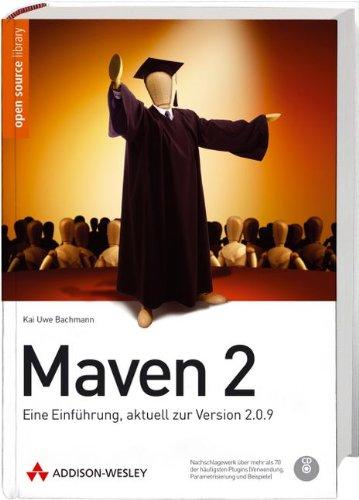 9783827328359: Maven 2: Eine Einführung, aktuell zu 2.0.9