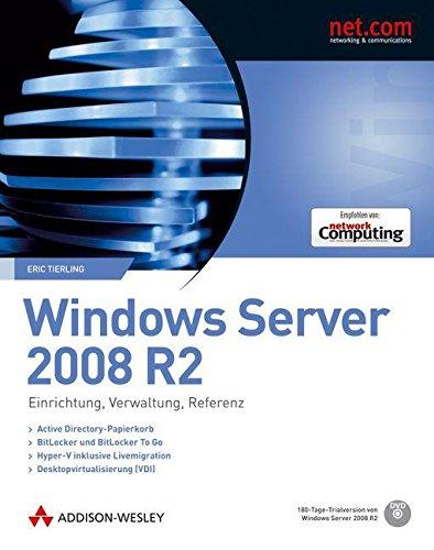 9783827329073: Windows Server 2008 R2: Einrichtung, Verwaltung, Referenz