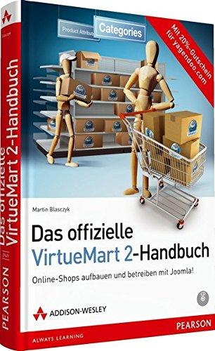9783827329493: Das offizielle VirtueMart 2-Buch: Online-Shops aufbauen und betreiben mit Joomla!