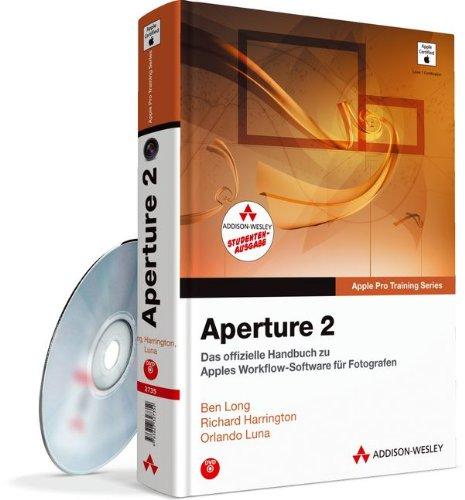 9783827329530: Aperture 2 - Studentenausgabe: Das offizielle Handbuch zu Apples Workflow-Software f�r Fotografen