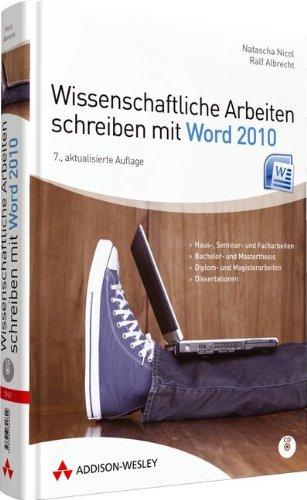 9783827329622: Wissenschaftliche Arbeiten schreiben mit Word 2010: Formvollendete und normgerechte Examens-, Diplom- und Doktorarbeiten