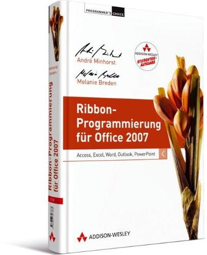 9783827329929: Ribbon-Programmierung für Office 2007 - Studentenausgabe