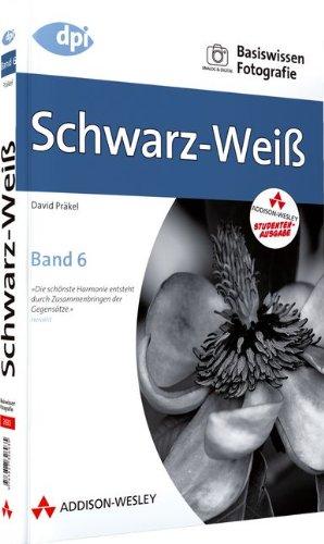 9783827330277: Basiswissen Fotografie 6: Schwarz-Weiß