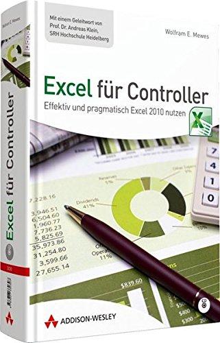 9783827330307: Excel für Controller: Effektiv und pragmatisch Excel 2010 nutzen