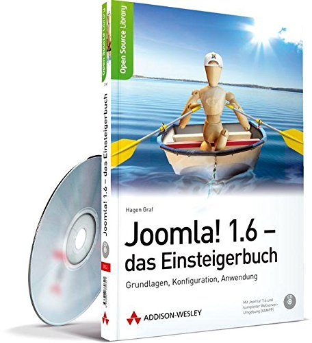 Joomla! 1.6 - das Einsteigerbuch - Grundlagen, Konfiguration, Anwendung (Open Source Library) - Graf, Hagen