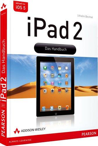 9783827330918: iPad 2: Das Handbuch