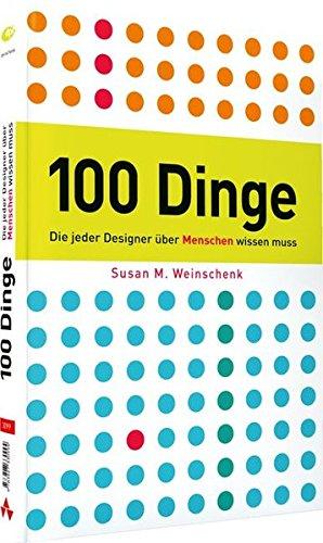 9783827330994: 100 Dinge, die jeder Designer über Menschen wissen muss