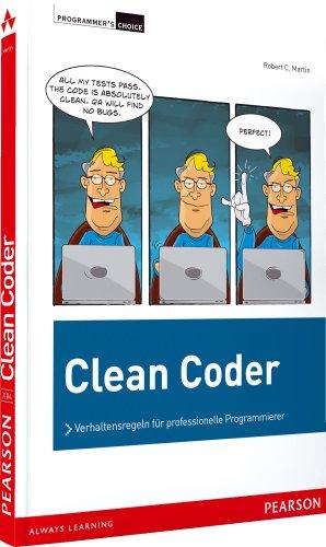 9783827331045: Clean Coder: Verhaltensregeln f�r professionelle Programmierer
