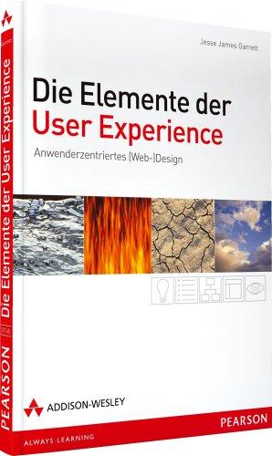 9783827331168: Die Elemente der User Experience: Anwenderzentriertes (Web-)Design