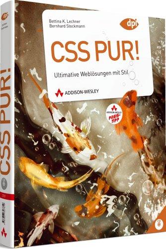 9783827331885: CSS pur! (R): Ultimative Weblösungen mit Stil