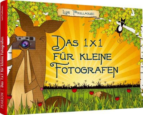 9783827332172: Das 1 X 1 für kleine Fotografen