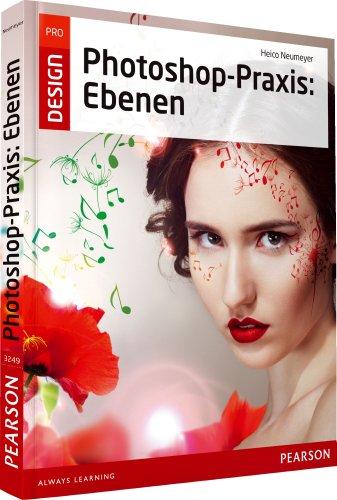 9783827332493: Photoshop-Praxis: Ebenen