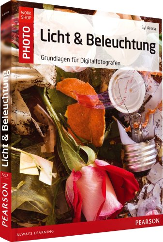 9783827332523: Licht und Beleuchtung: Grundlagen f�r Digitalfotografen