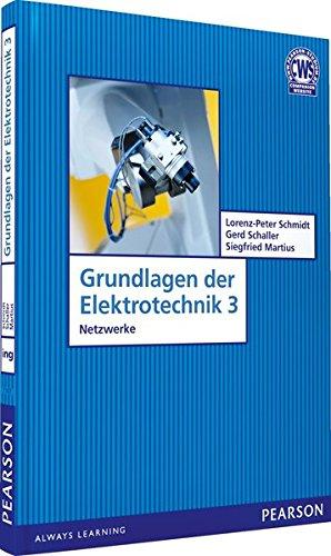 9783827371072: Grundlagen der Elektrotechnik 3: Netzwerke