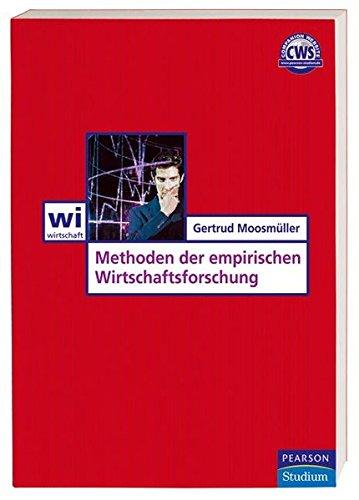 9783827371300: Methoden der Empirischen Wirtschaftsforschung (Pearson Studium - Economic BWL)