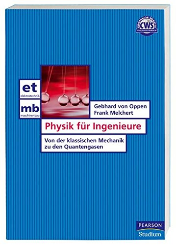 9783827371614: Physik f�r Ingenieure: Von der klassischen Mechanik zu den Quantengasen