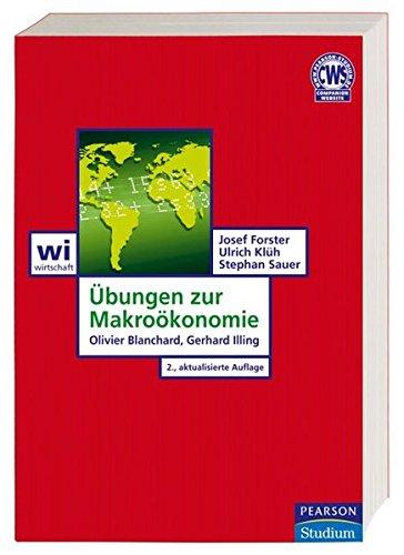 9783827372086: Übungen zur Makroökonomie: Olivier Blanchard, Gerhard Illing (Pearson Studium - Economic VWL)