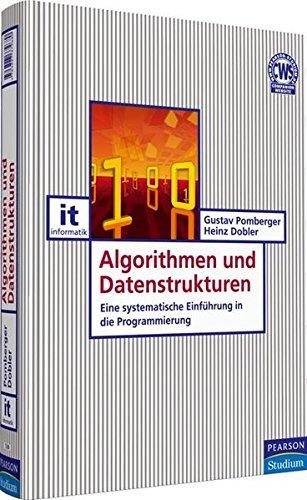 9783827372680: Algorithmen und Datenstrukturen: Eine systematische Einführung in die Programmierung