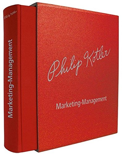 Marketing-Management Signature Edition - Limitierte Auflage in: Philip Kotler (Autor),