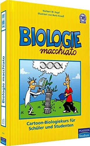 9783827373151: Biologie macchiato: Cartoon-Biologiekurs für Schüler und Studenten