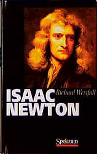 9783827400406: The Life of Isaac Newton