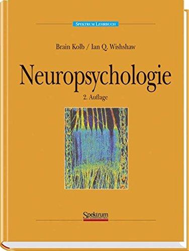 Neuropsychologie: Bryan Kolb; Ian