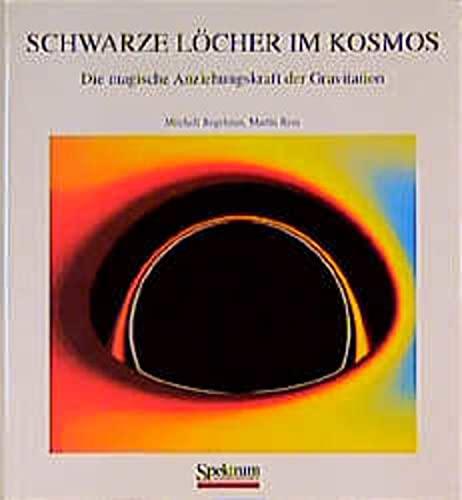 9783827401052: Schwarze Löcher im Kosmos: Die magische Anziehungskraft der Gravitation