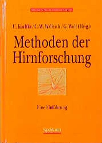 Methoden der Hirnforschung . Eine Einführung. U.: Kischka, Udo [Hrsg.]: