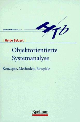 9783827401113: Methoden Der Objektorientierten Systema