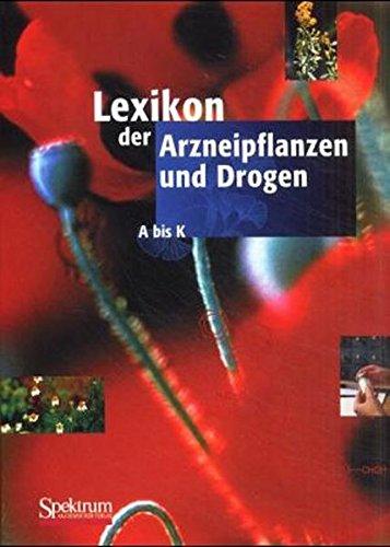 9783827401946: Lexikon der Arzneipflanzen und Drogen (Buchausgabe): Gesamtausgabe in zwei Bänden (German Edition)