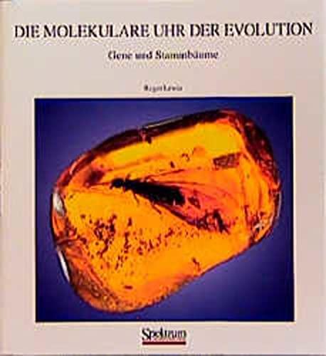 9783827402226: Die molekulare Uhr der Evolution: Gene und Stammbäume (German Edition)