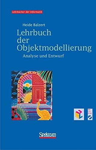 9783827402851: Lehrbuch der Objektmodellierung. Analyse und Entwurf, m. CD-ROM