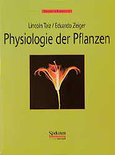 9783827405371: Physiologie der Pflanzen (SC) (German Edition)
