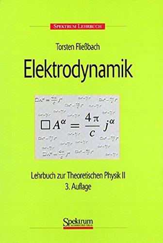9783827405579: Elektrodynamik: Lehrbuch zur Theoretischen Physik II (German Edition)