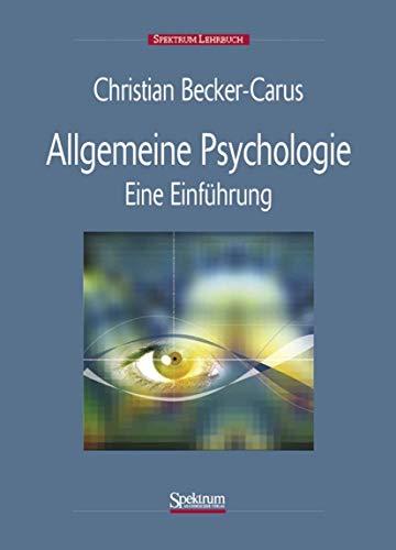 9783827405708: Allgemeine Psychologie: Eine Einführung (Spektrum Lehrbuch) (German Edition)