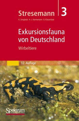 9783827406613: Stresemann - Exkursionsfauna von Deutschland. Band 3: Wirbeltiere (German Edition)