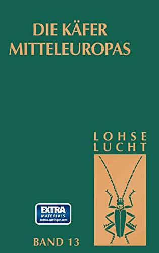Die K?fer Mitteleuropas, Bd. 13: Supplement zu: Lohse, G.A.; Lucht,