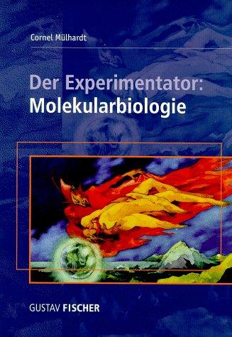 9783827407818: Der Experimentator: Molekularbiologie