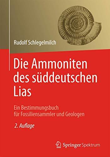 9783827408402: Die Ammoniten Des Sã Ddeutschen Lias