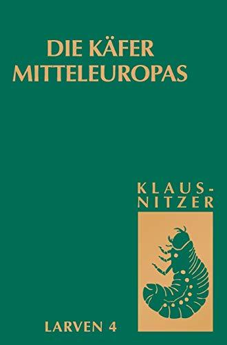9783827408815: Die Käfer Mitteleuropas, Bd. L4: Polyphaga 3 (German Edition)