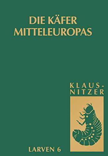 9783827409294: Käfer Mitteleuropas, Bd. L 6: Polyphaga 5