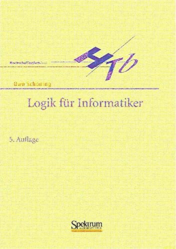 9783827410054: Logik für Informatiker (Sav Informatik)